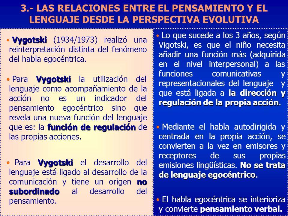 3.- LAS RELACIONES ENTRE EL PENSAMIENTO Y EL LENGUAJE DESDE LA PERSPECTIVA EVOLUTIVA