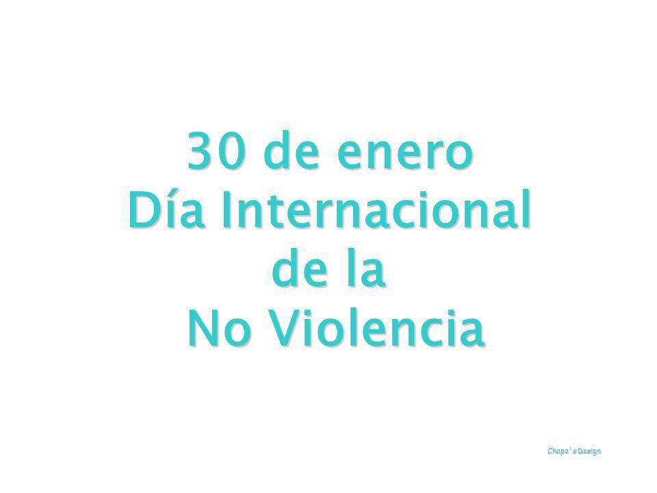 30 de enero Día Internacional de la No Violencia