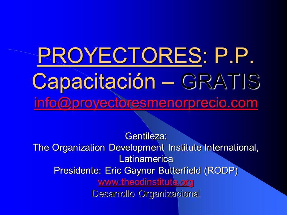 PROYECTORES: P. P. Capacitación – GRATIS info@proyectoresmenorprecio