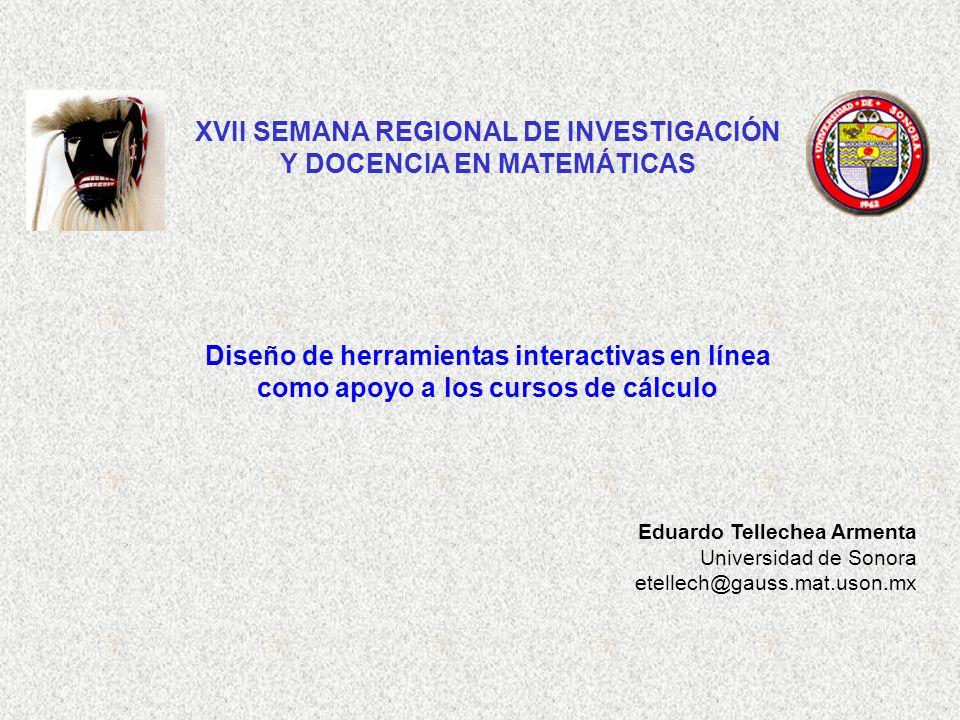 XVII SEMANA REGIONAL DE INVESTIGACIÓN Y DOCENCIA EN MATEMÁTICAS