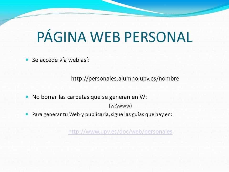 PÁGINA WEB PERSONAL Se accede vía web así: