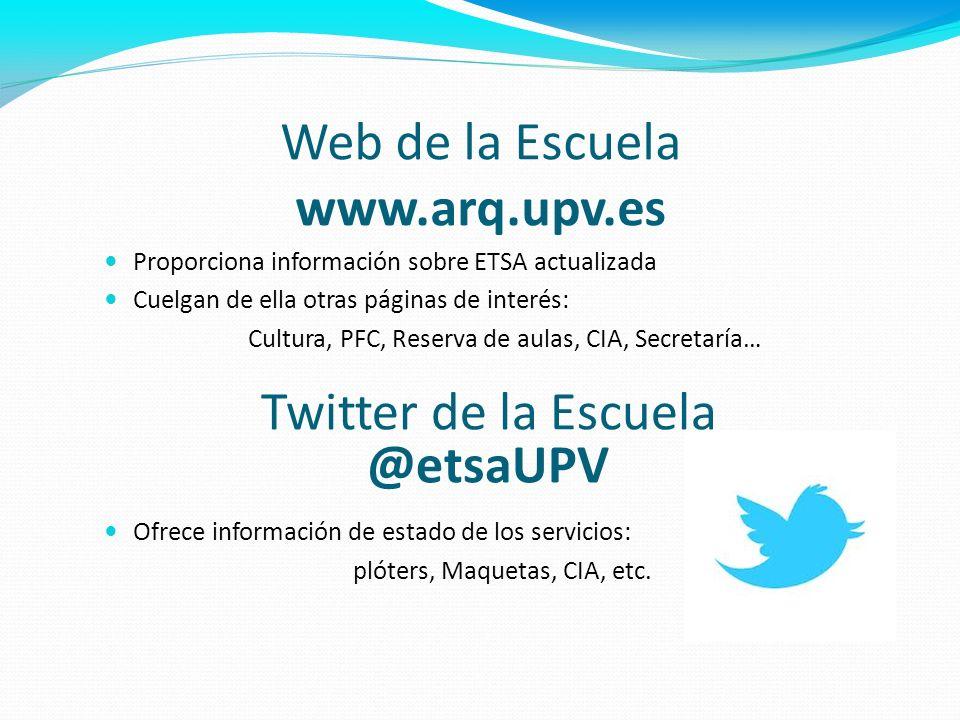 Web de la Escuela www.arq.upv.es