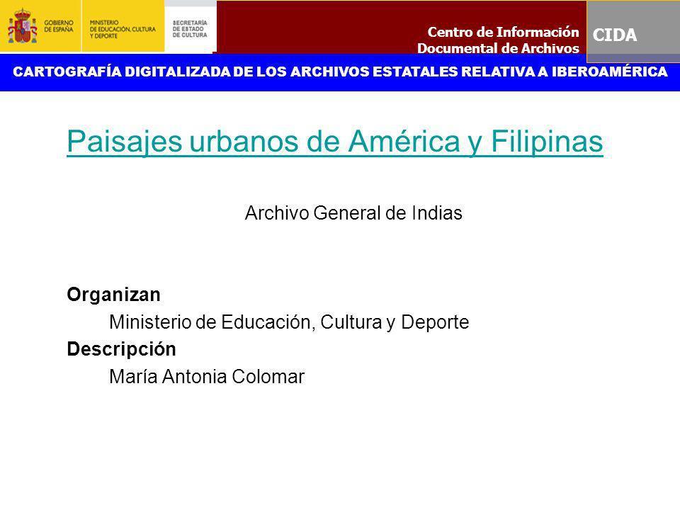 Paisajes urbanos de América y Filipinas
