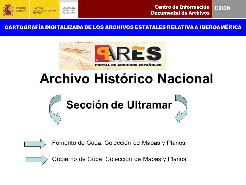Sección de Ultramar CIDA Archivo Histórico Nacional