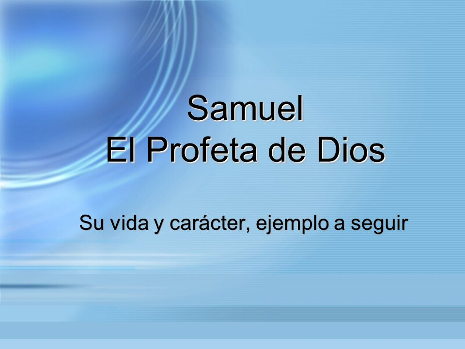 Samuel El Profeta de Dios