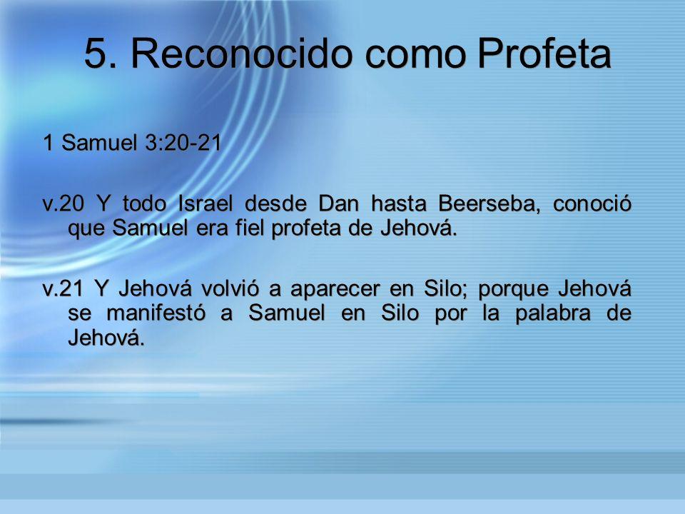 5. Reconocido como Profeta