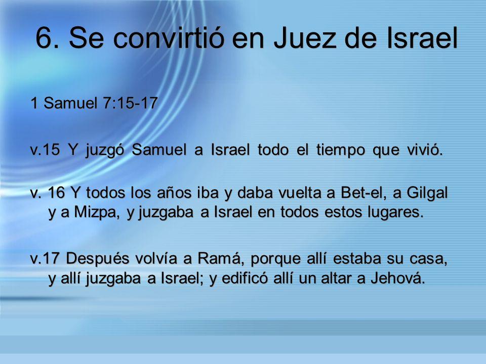 6. Se convirtió en Juez de Israel