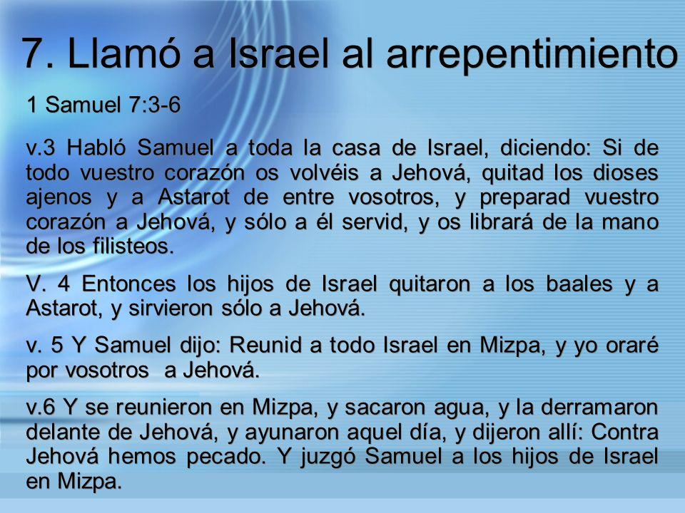 7. Llamó a Israel al arrepentimiento