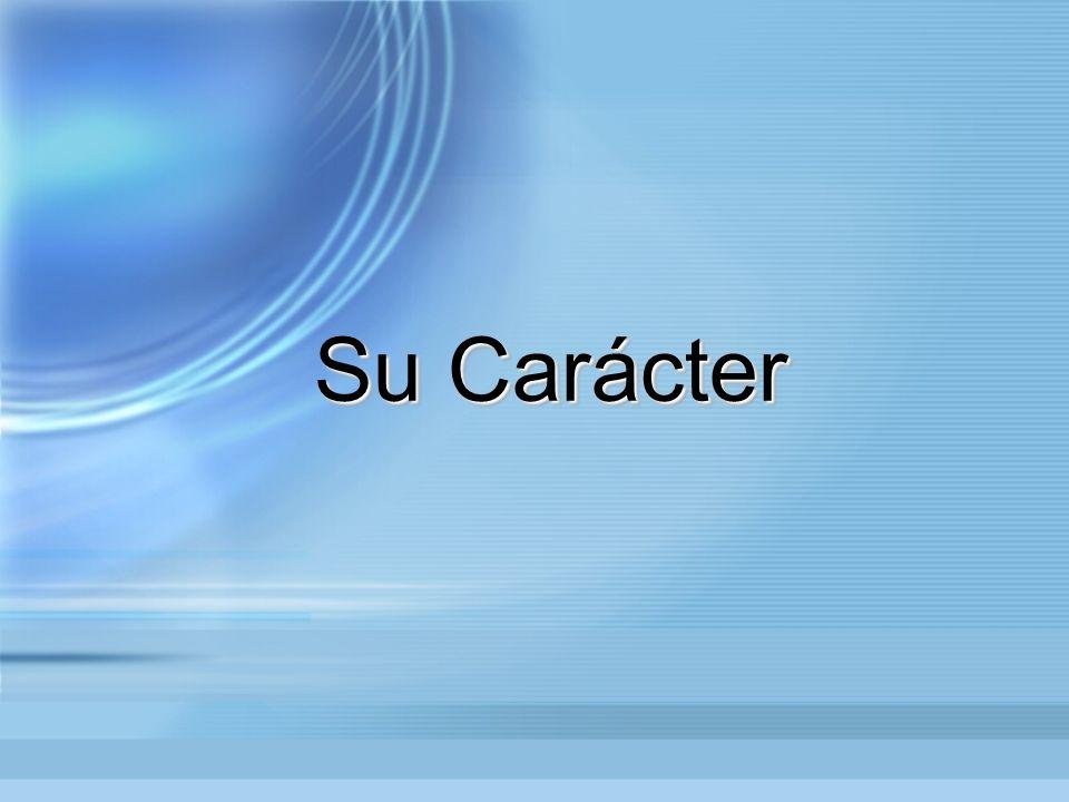 Su Carácter