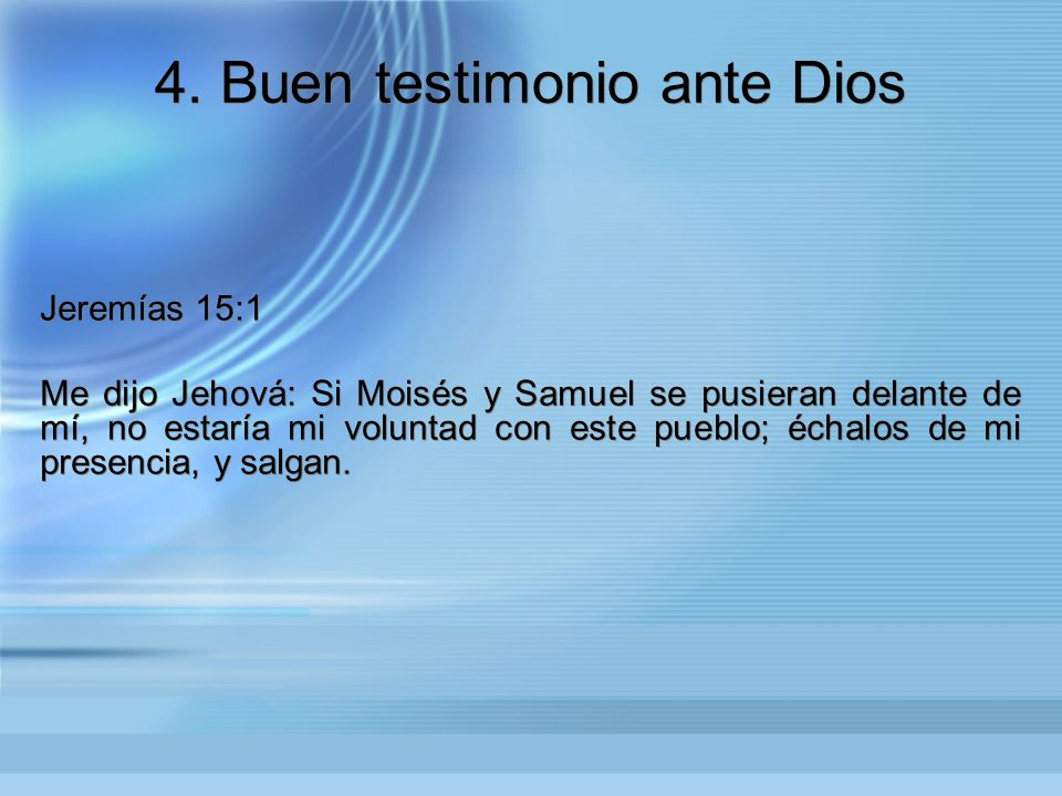 4. Buen testimonio ante Dios