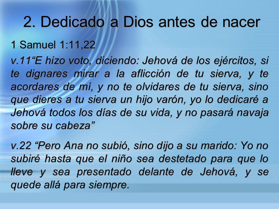 2. Dedicado a Dios antes de nacer