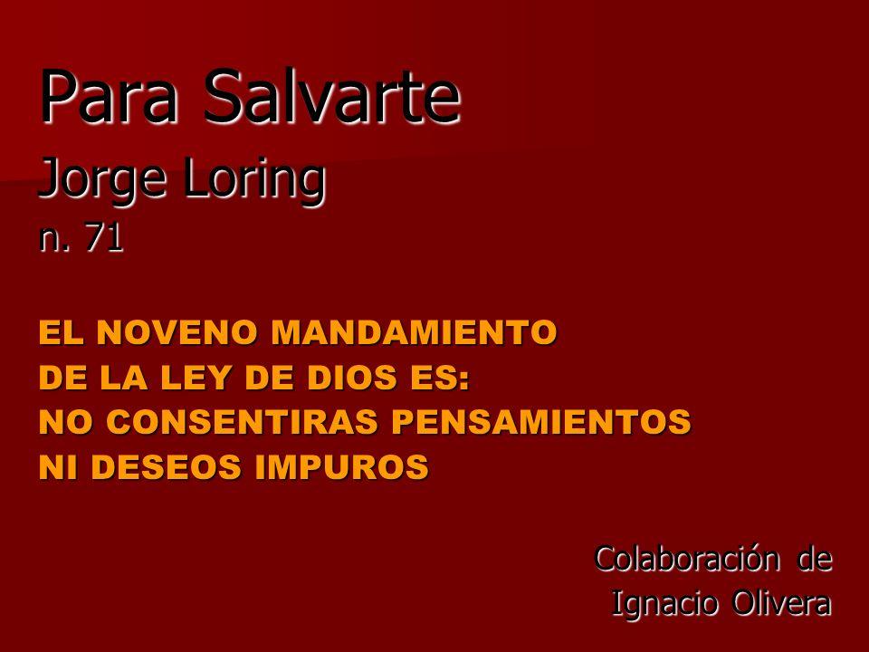 Para Salvarte Jorge Loring n. 71 EL NOVENO MANDAMIENTO