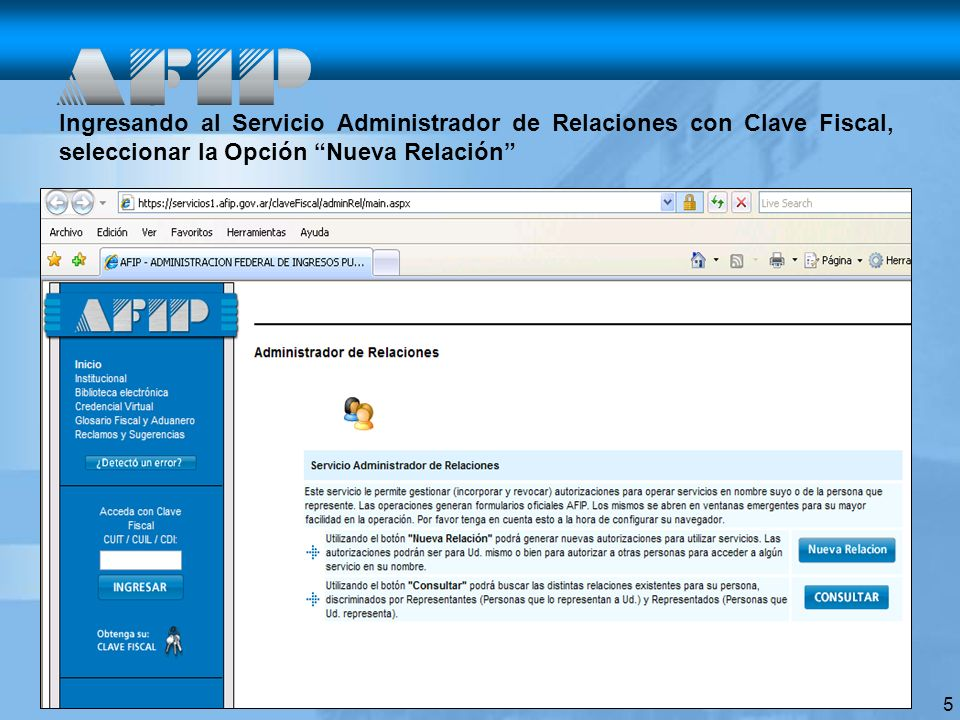 Ingresando al Servicio Administrador de Relaciones con Clave Fiscal, seleccionar la Opción Nueva Relación