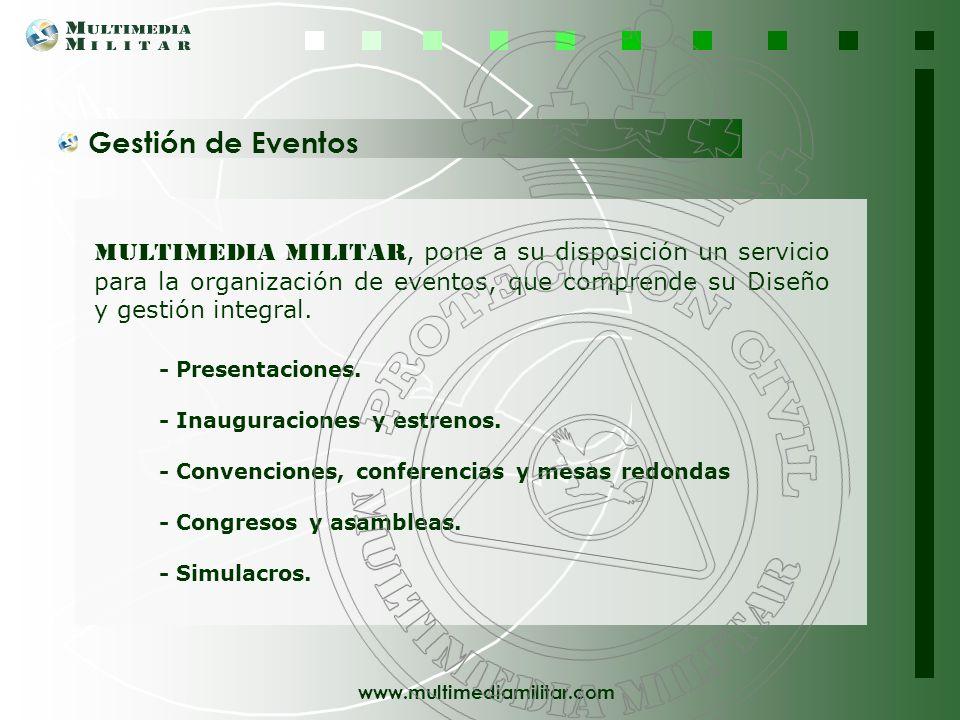 Gestión de Eventos Multimedia Militar, pone a su disposición un servicio para la organización de eventos, que comprende su Diseño y gestión integral.