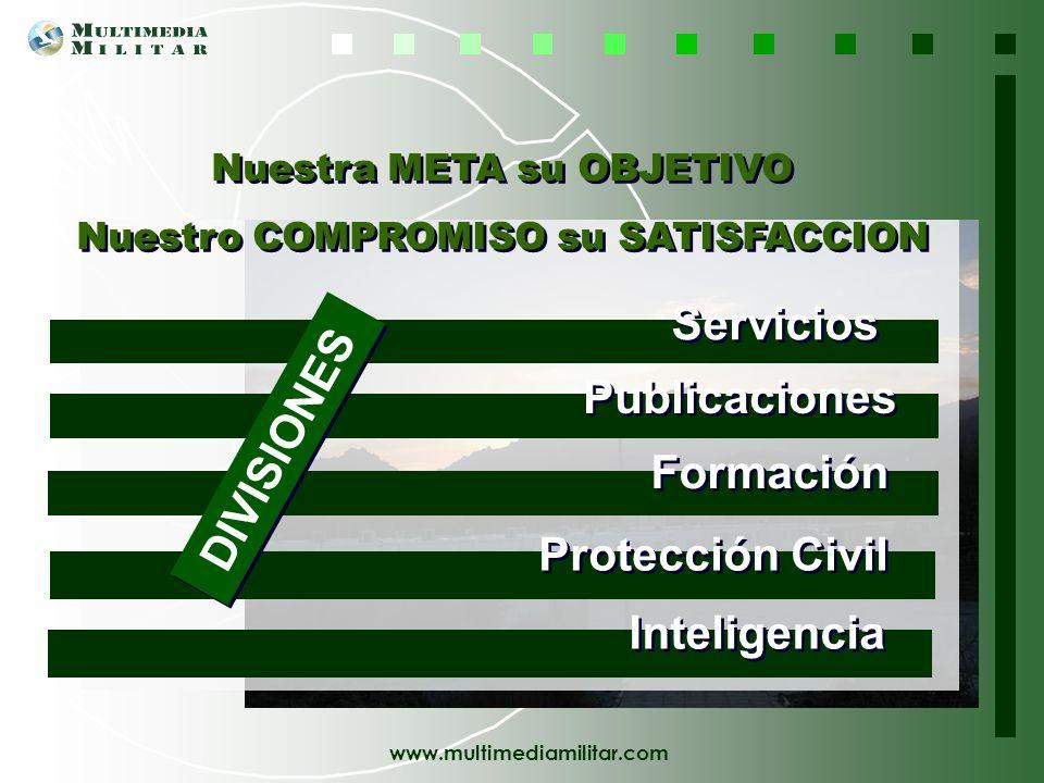 Servicios DIVISIONES Publicaciones Formación Protección Civil