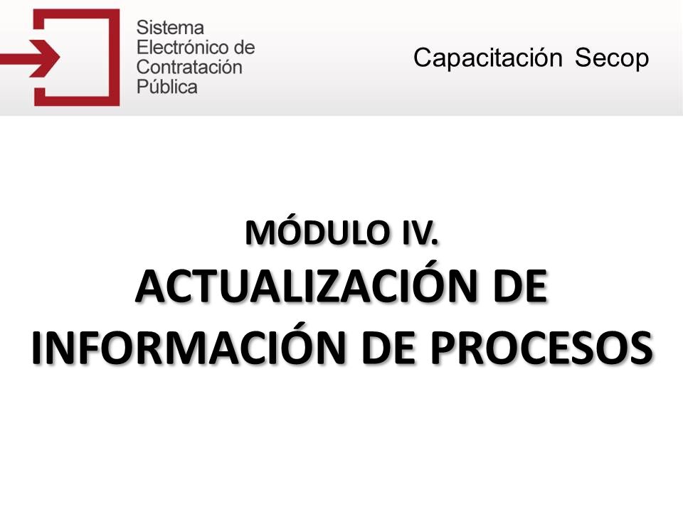 ACTUALIZACIÓN DE INFORMACIÓN DE PROCESOS