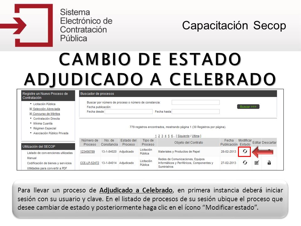 CAMBIO DE ESTADO ADJUDICADO A CELEBRADO