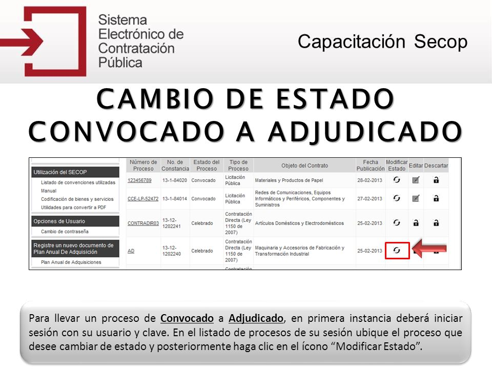 CAMBIO DE ESTADO CONVOCADO A ADJUDICADO