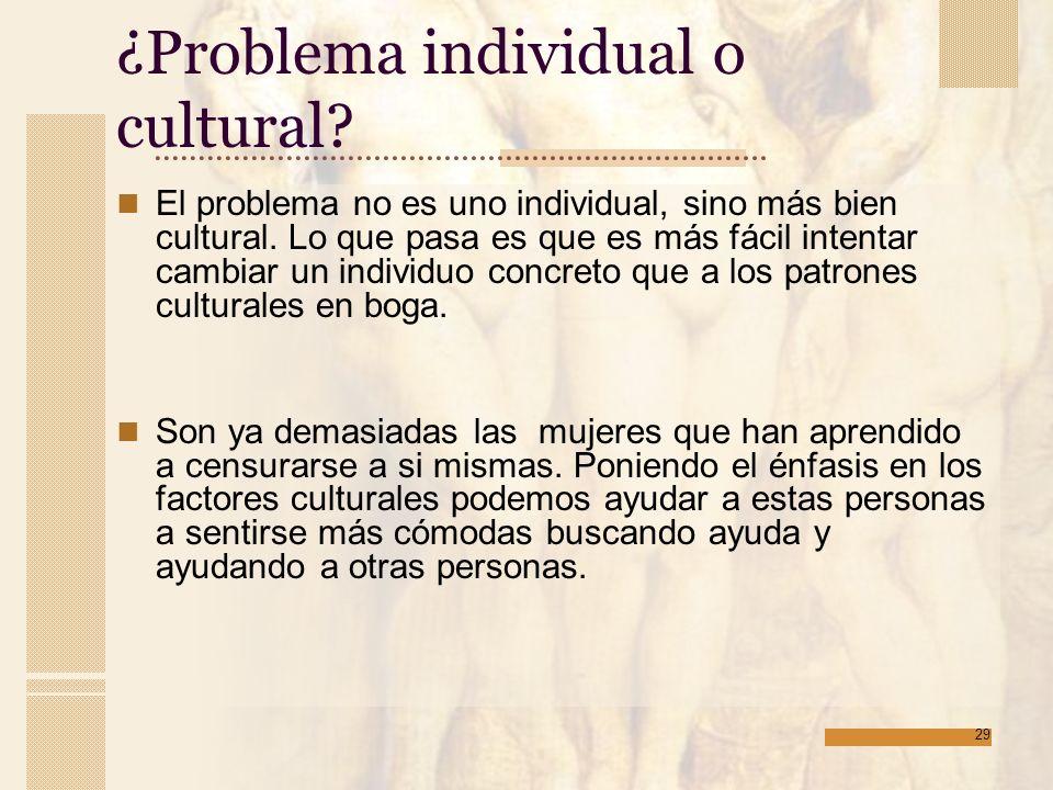 ¿Problema individual o cultural