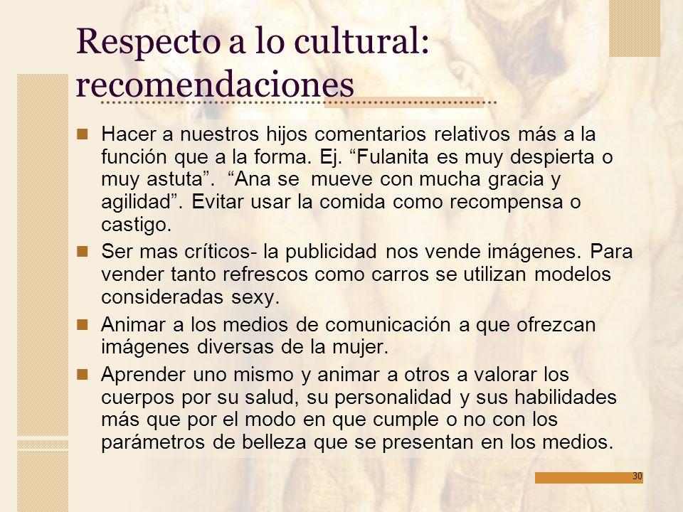 Respecto a lo cultural: recomendaciones