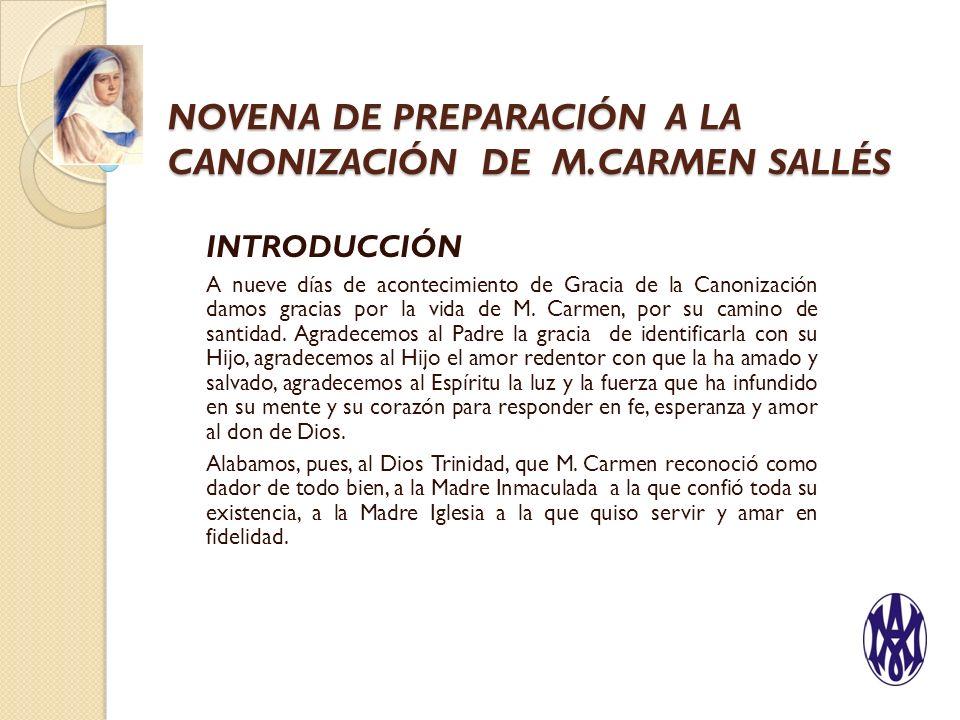NOVENA DE PREPARACIÓN A LA CANONIZACIÓN DE M.CARMEN SALLÉS