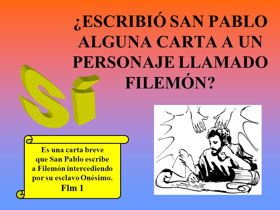 ¿ESCRIBIÓ SAN PABLO ALGUNA CARTA A UN PERSONAJE LLAMADO FILEMÓN