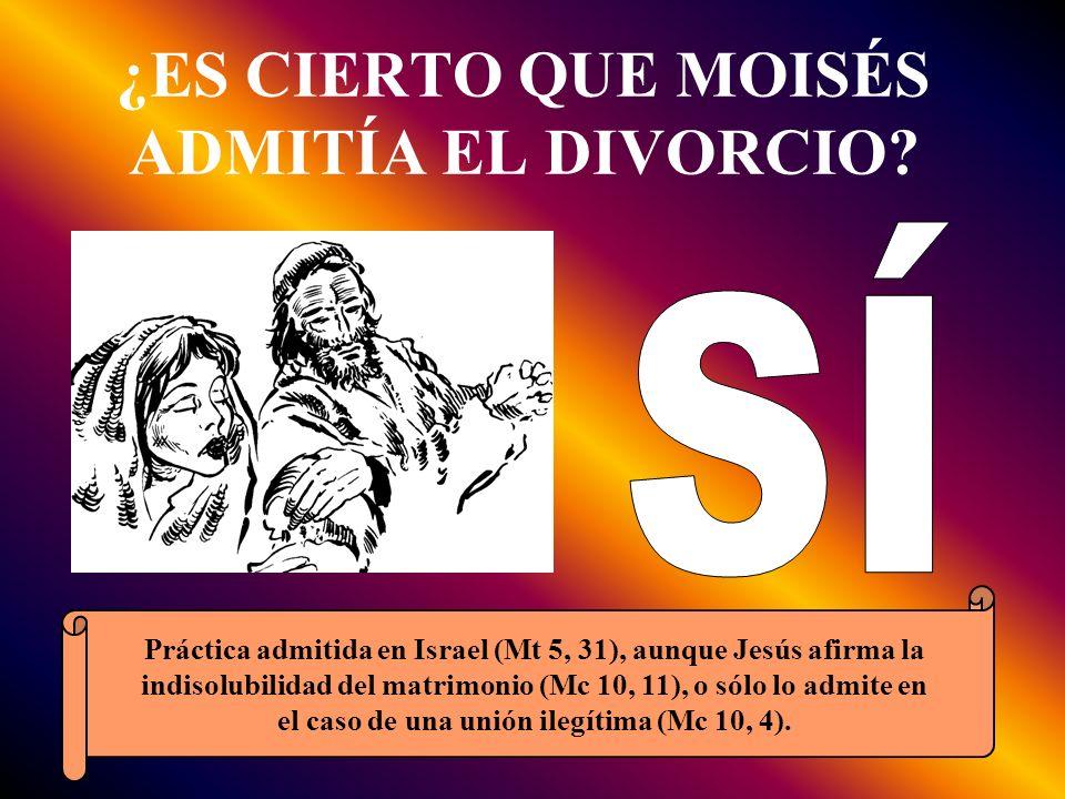 ¿ES CIERTO QUE MOISÉS ADMITÍA EL DIVORCIO