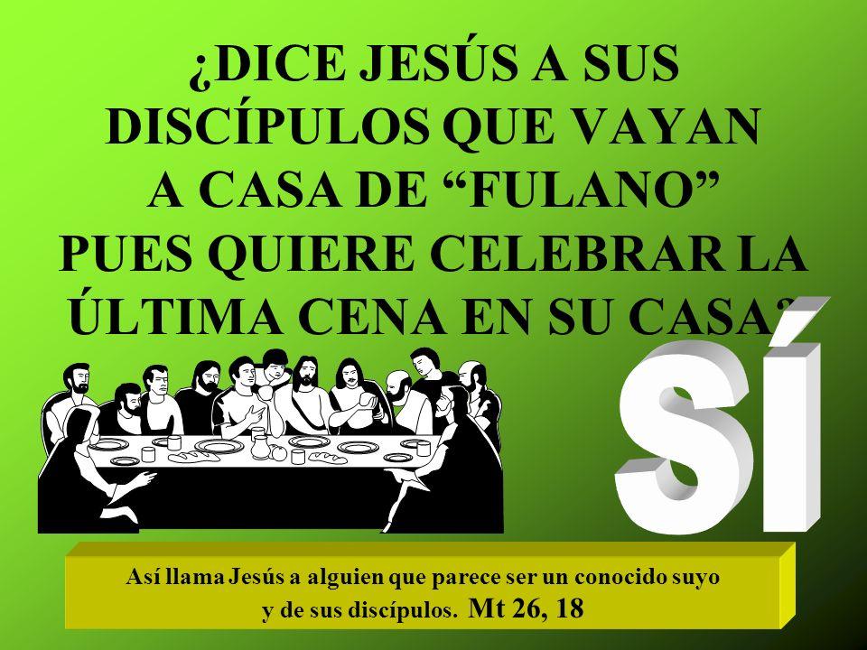 Así llama Jesús a alguien que parece ser un conocido suyo