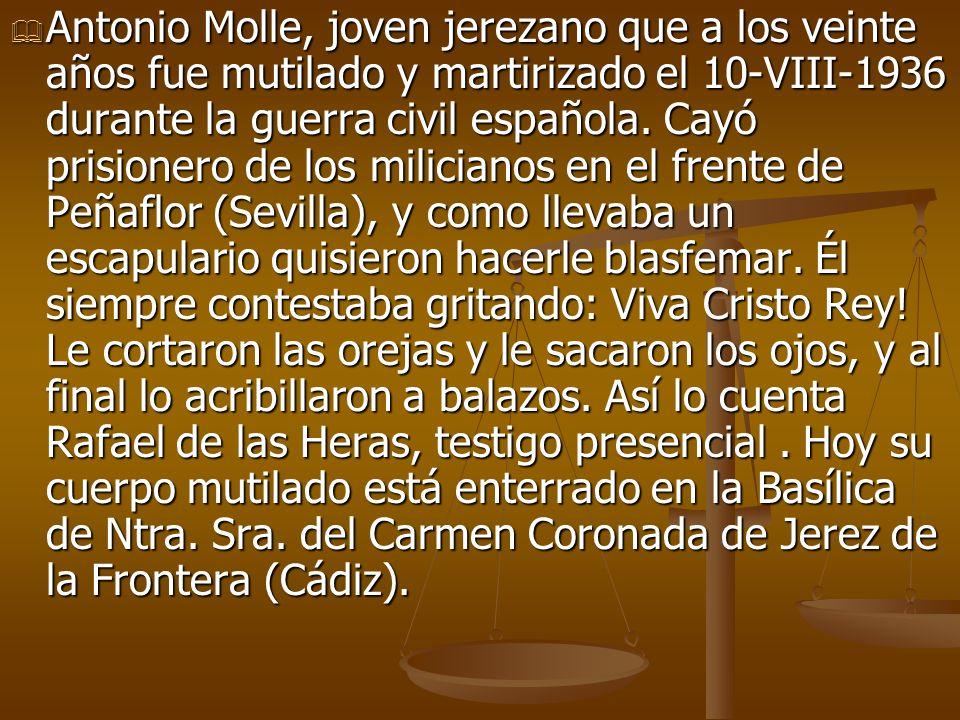 Antonio Molle, joven jerezano que a los veinte años fue mutilado y martirizado el 10-VIII-1936 durante la guerra civil española.
