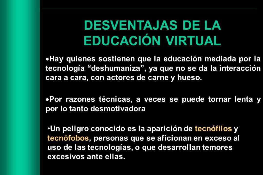 DESVENTAJAS DE LA EDUCACIÓN VIRTUAL