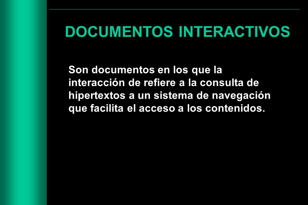 DOCUMENTOS INTERACTIVOS