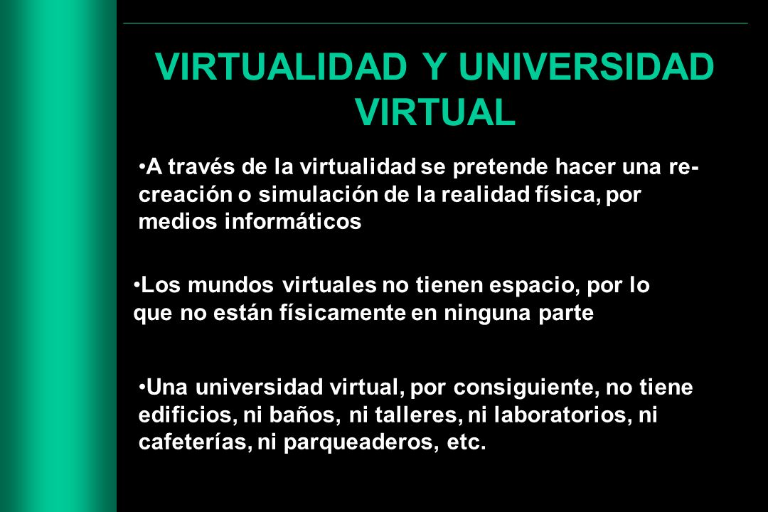 VIRTUALIDAD Y UNIVERSIDAD VIRTUAL
