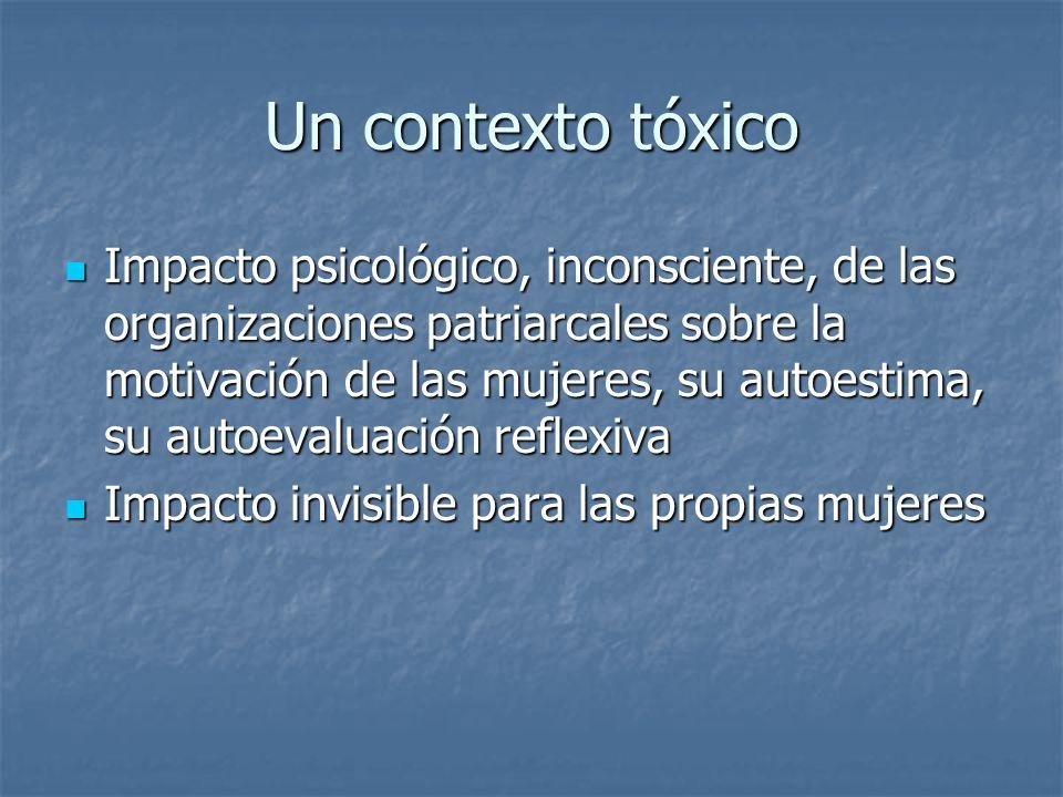 Un contexto tóxico