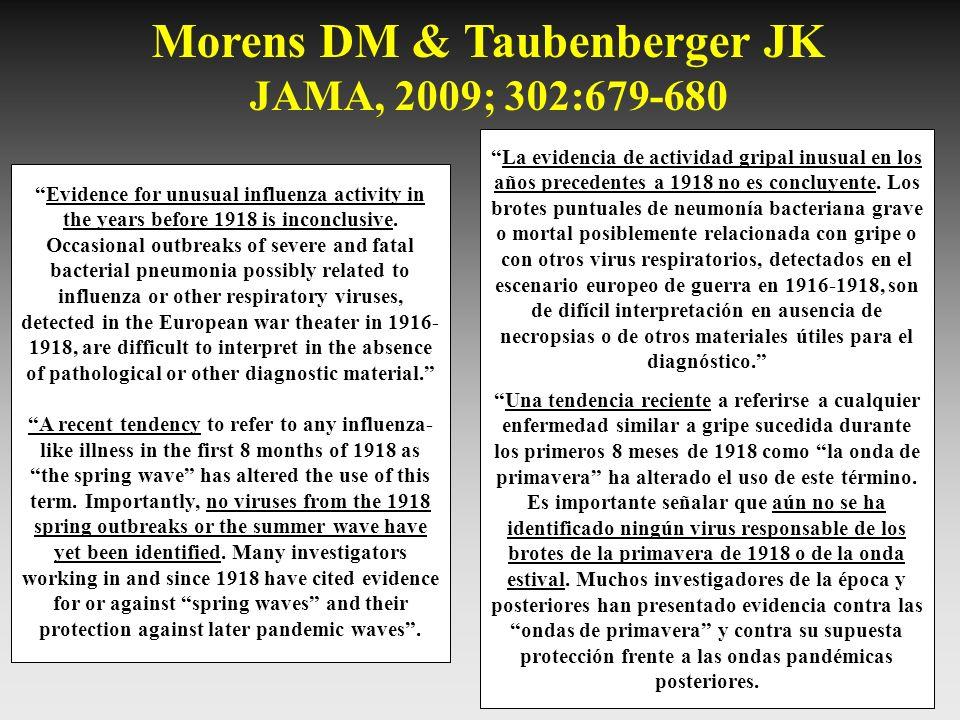 Morens DM & Taubenberger JK JAMA, 2009; 302:679-680