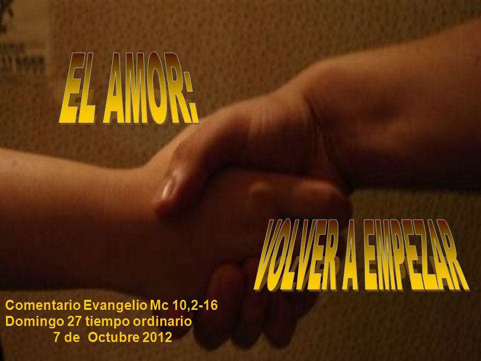 EL AMOR: VOLVER A EMPEZAR