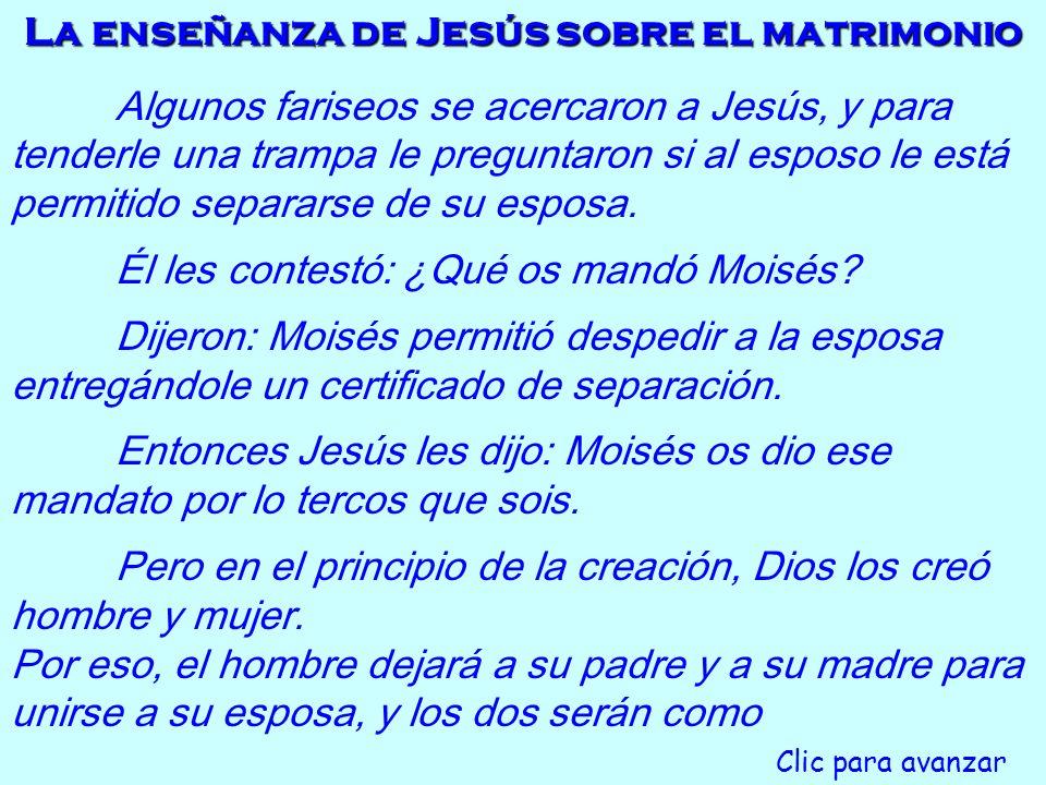 La enseñanza de Jesús sobre el matrimonio
