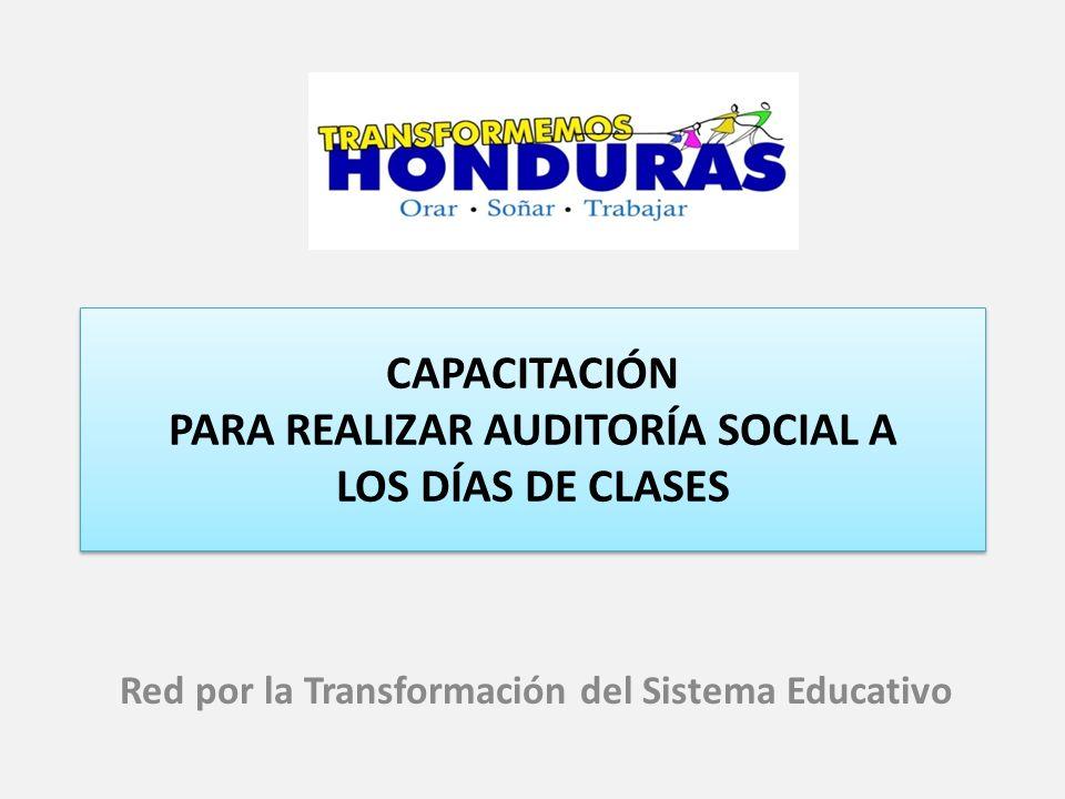 CAPACITACIÓN PARA REALIZAR AUDITORÍA SOCIAL A LOS DÍAS DE CLASES