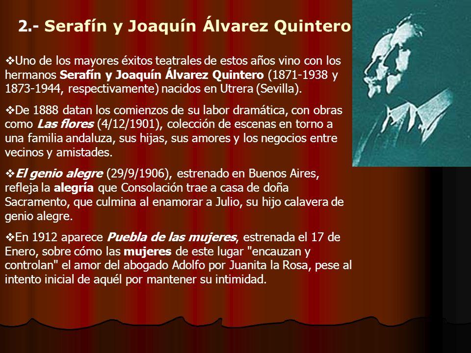 2.- Serafín y Joaquín Álvarez Quintero