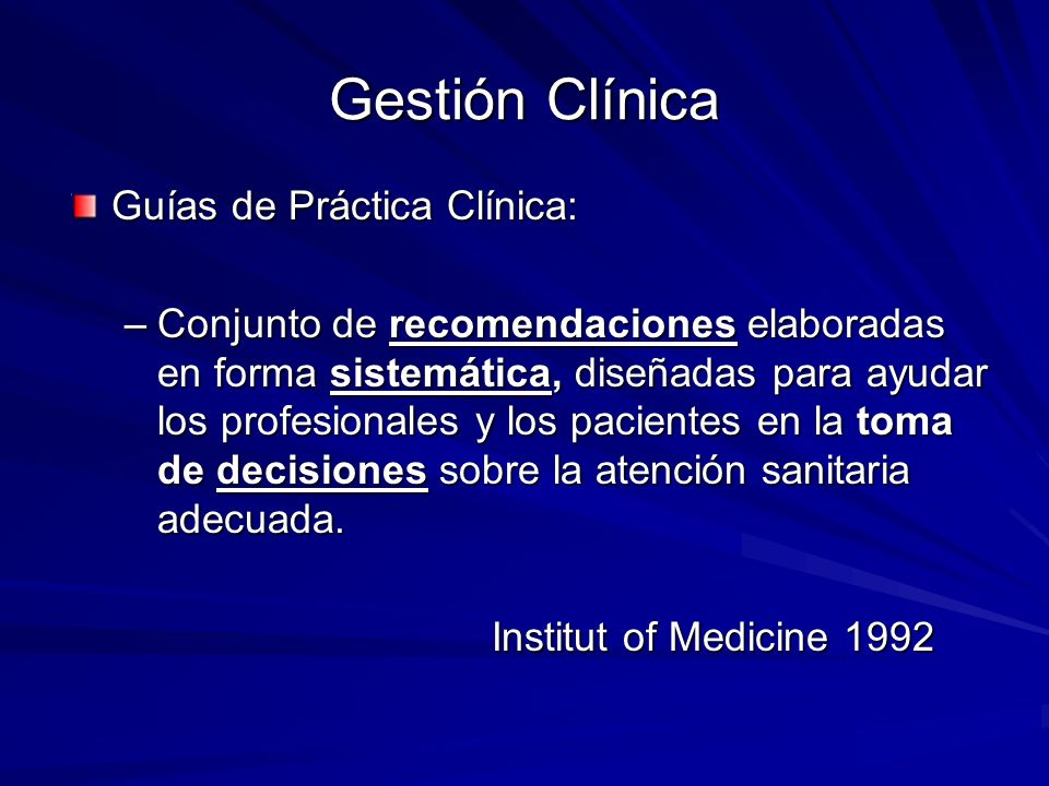 Gestión Clínica Guías de Práctica Clínica: