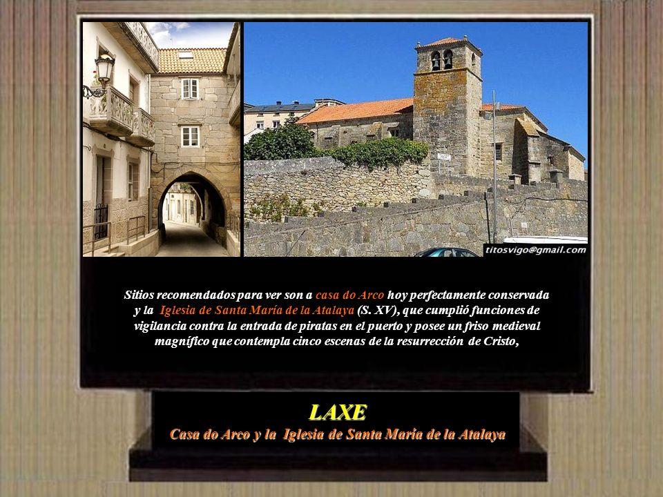 LAXE Casa do Arco y la Iglesia de Santa María de la Atalaya
