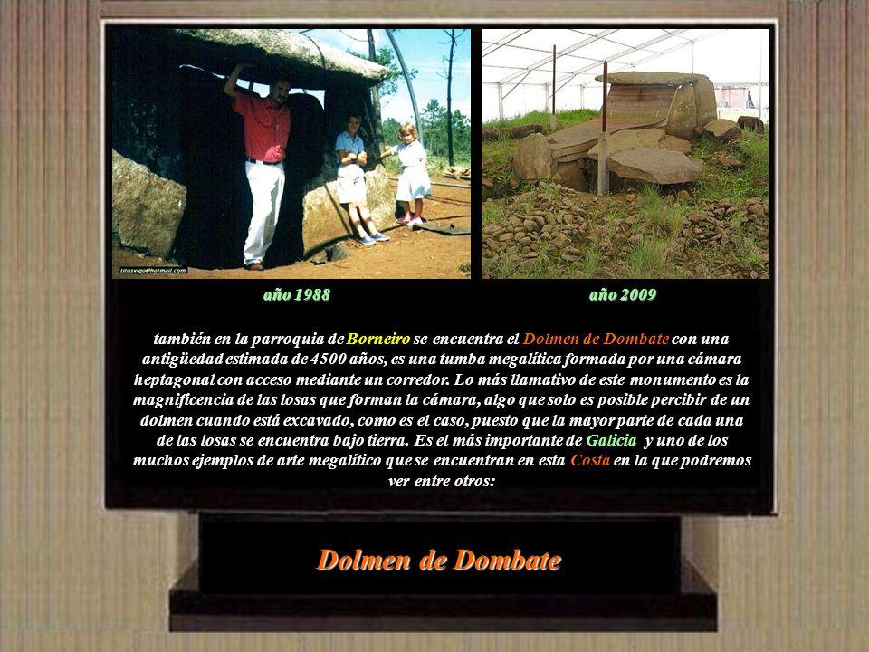 Dolmen de Dombate año 1988 año 2009