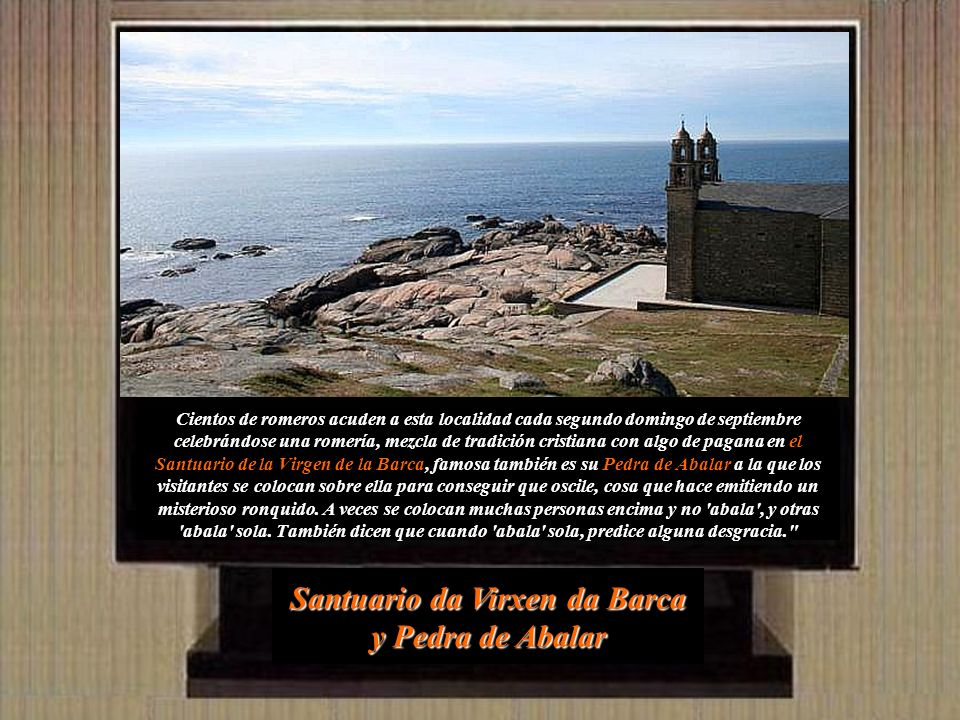 Santuario da Virxen da Barca y Pedra de Abalar