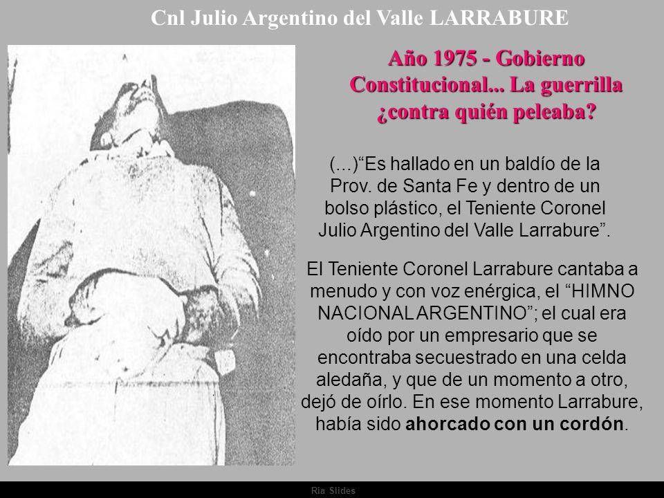 Cnl Julio Argentino del Valle LARRABURE
