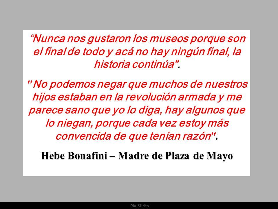 Hebe Bonafini – Madre de Plaza de Mayo