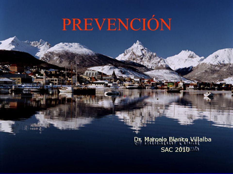 PREVENCIÓN Dr. Marcelo Blanco Villalba SAC 2010