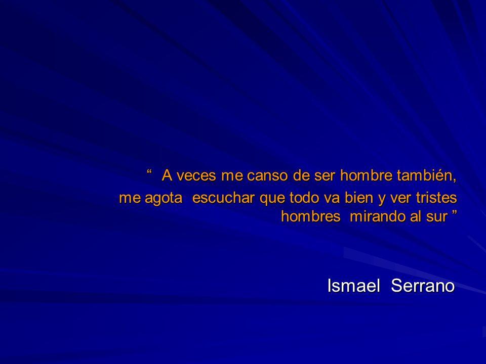 Ismael Serrano A veces me canso de ser hombre también,