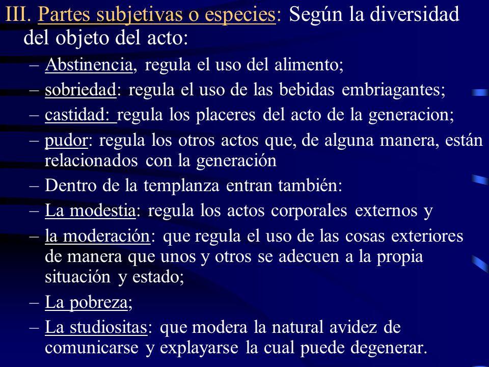 III. Partes subjetivas o especies: Según la diversidad del objeto del acto: