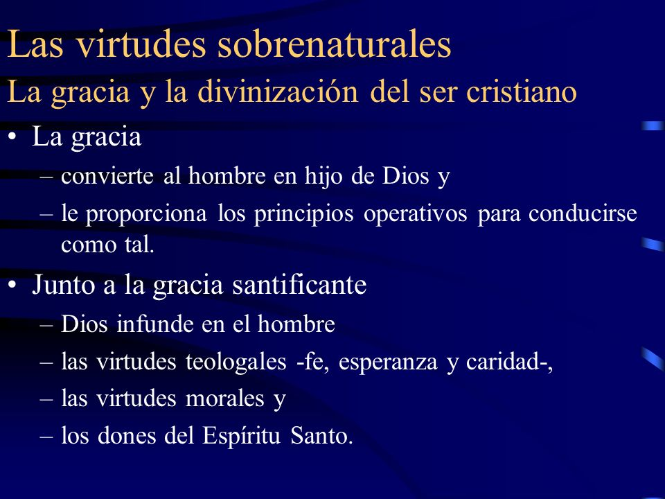 Las virtudes sobrenaturales