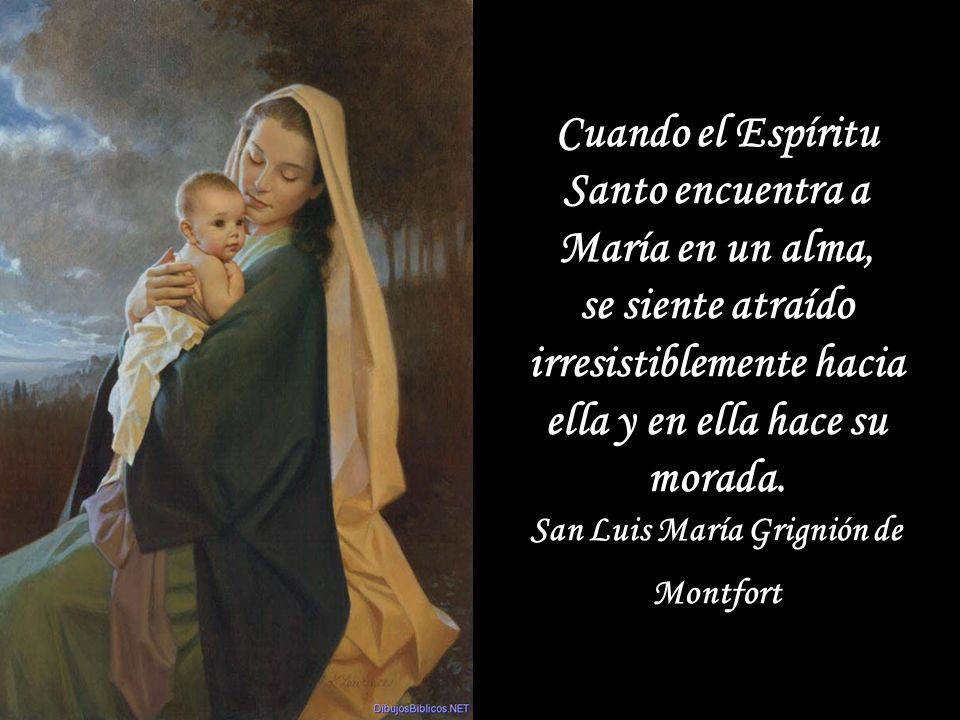 Cuando el Espíritu Santo encuentra a María en un alma,