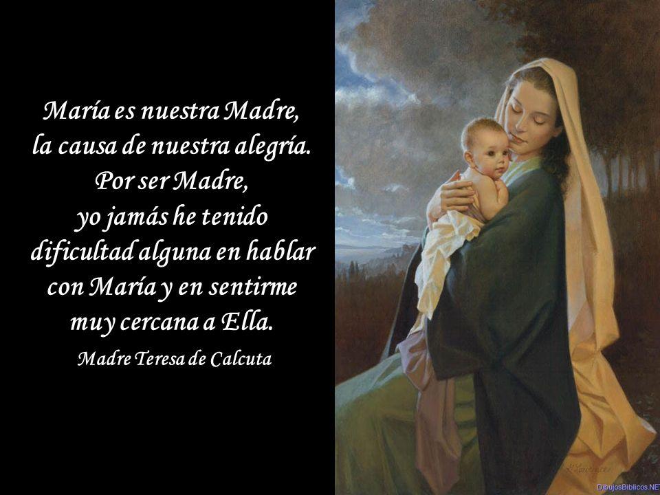 la causa de nuestra alegría. Madre Teresa de Calcuta